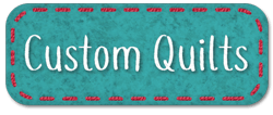 Click to learn about our custom quilt making service!